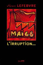 MAI 68, L'irruption