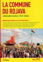 La Commune du Rojava : L'alternative kurde à l'État-nation